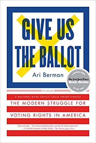 Cover of Give us the ballot ari berman