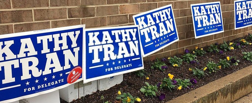 Row of yard signs for Virginia Delegate Kathy Tran